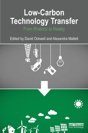 Low-Carbon Technology Transfer: From Rhetoric to Reality (Hardback) book cover