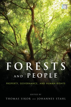Forests and People: Property, Governance, and Human Rights (Hardback) book cover