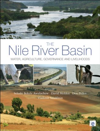 The Nile River Basin: Water, Agriculture, Governance and Livelihoods (Hardback) book cover