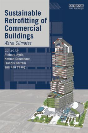Sustainable Retrofitting of Commercial Buildings: Warm Climates (Hardback) book cover