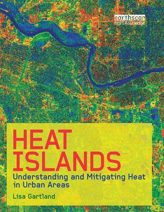 Heat Islands: Understanding and Mitigating Heat in Urban Areas (Paperback) book cover
