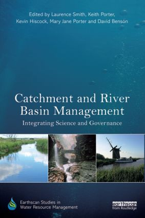 Catchment and River Basin Management: Integrating Science and Governance (Hardback) book cover
