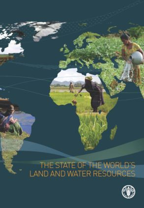 The State of the World's Land and Water Resources for Food and Agriculture: Managing Systems at Risk (Hardback) book cover