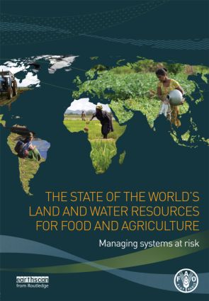 The State of the World's Land and Water Resources for Food and Agriculture: Managing Systems at Risk (Paperback) book cover
