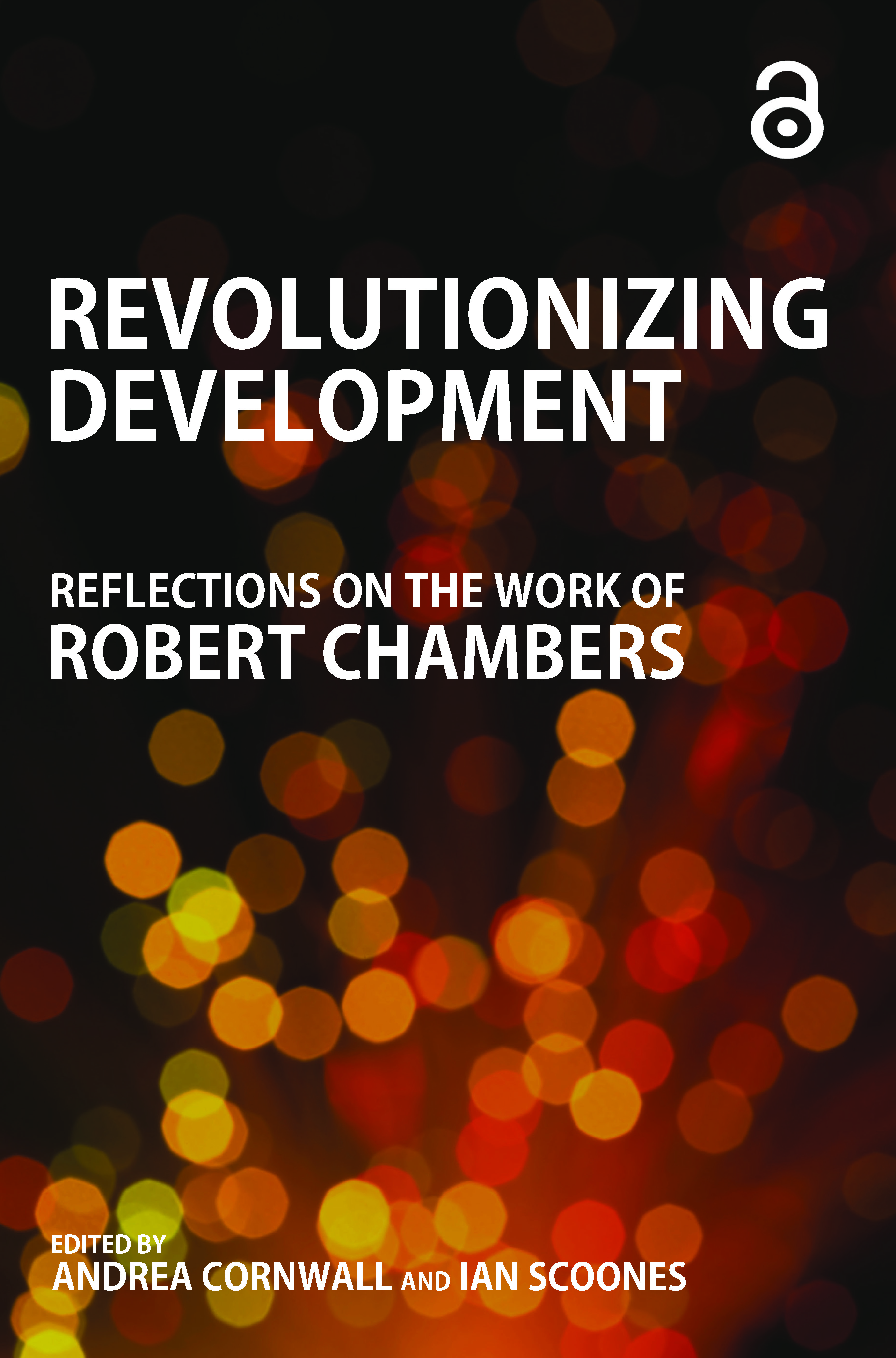 Revolutionizing Development: Reflections on the Work of Robert Chambers (Paperback) book cover
