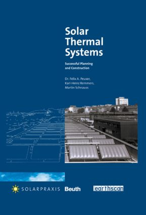 Solar Thermal Systems: Successful Planning and Construction (Hardback) book cover