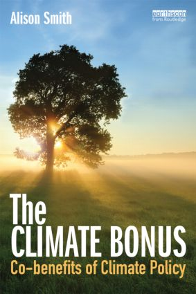 The Climate Bonus: Co-benefits of Climate Policy (Paperback) book cover
