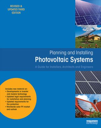 Planning and Installing Photovoltaic Systems: A Guide for Installers, Architects and Engineers book cover