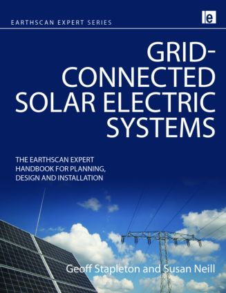 Grid-connected Solar Electric Systems: The Earthscan Expert Handbook for Planning, Design and Installation (Hardback) book cover