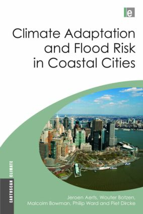 Climate Adaptation and Flood Risk in Coastal Cities (Hardback) book cover