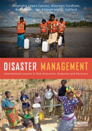 Disaster Management: International Lessons in Risk Reduction, Response and Recovery (Hardback) book cover