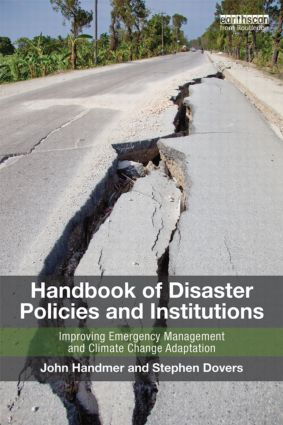 Handbook of Disaster Policies and Institutions: Improving Emergency Management and Climate Change Adaptation, 2nd Edition (Paperback) book cover