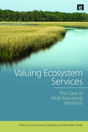 Valuing Ecosystem Services: The Case of Multi-functional Wetlands (Paperback) book cover