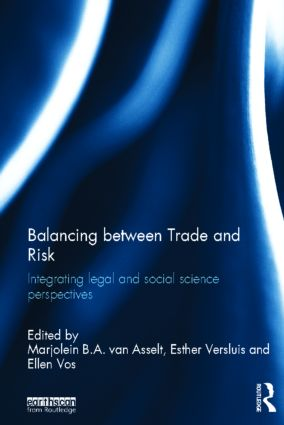 Balancing between Trade and Risk: Integrating Legal and Social Science Perspectives (Hardback) book cover
