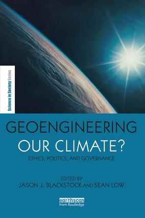 Geoengineering our Climate?: Ethics, Politics, and Governance, 1st Edition (Paperback) book cover