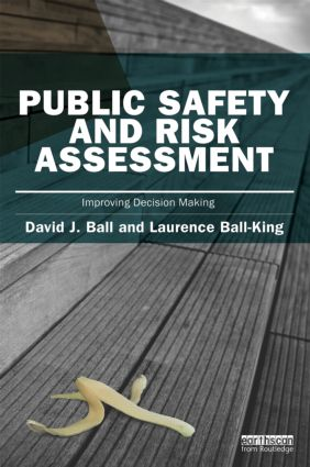 Public Safety and Risk Assessment: Improving Decision Making book cover