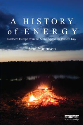A History of Energy: Northern Europe from the Stone Age to the Present Day (Paperback) book cover