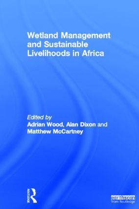 Wetland Management and Sustainable Livelihoods in Africa (Hardback) book cover