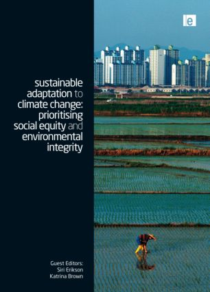 Sustainable Adaptation to Climate Change: Prioritising Social Equity and Environmental Integrity book cover