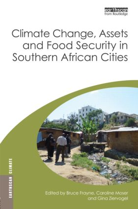 Climate Change, Assets and Food Security in Southern African Cities (Hardback) book cover
