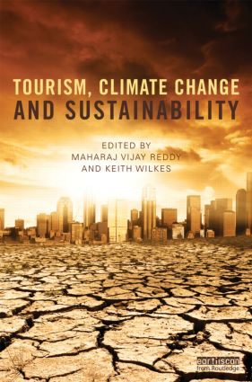 Tourism, Climate Change and Sustainability (Hardback) book cover