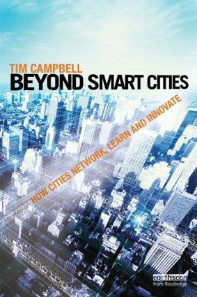 Beyond Smart Cities: How Cities Network, Learn and Innovate (Paperback) book cover