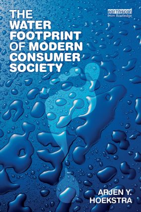 The Water Footprint of Modern Consumer Society (Paperback) book cover