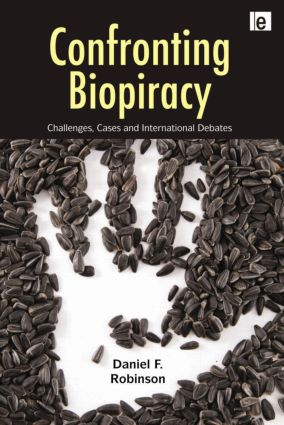 Confronting Biopiracy: Challenges, Cases and International Debates (Paperback) book cover
