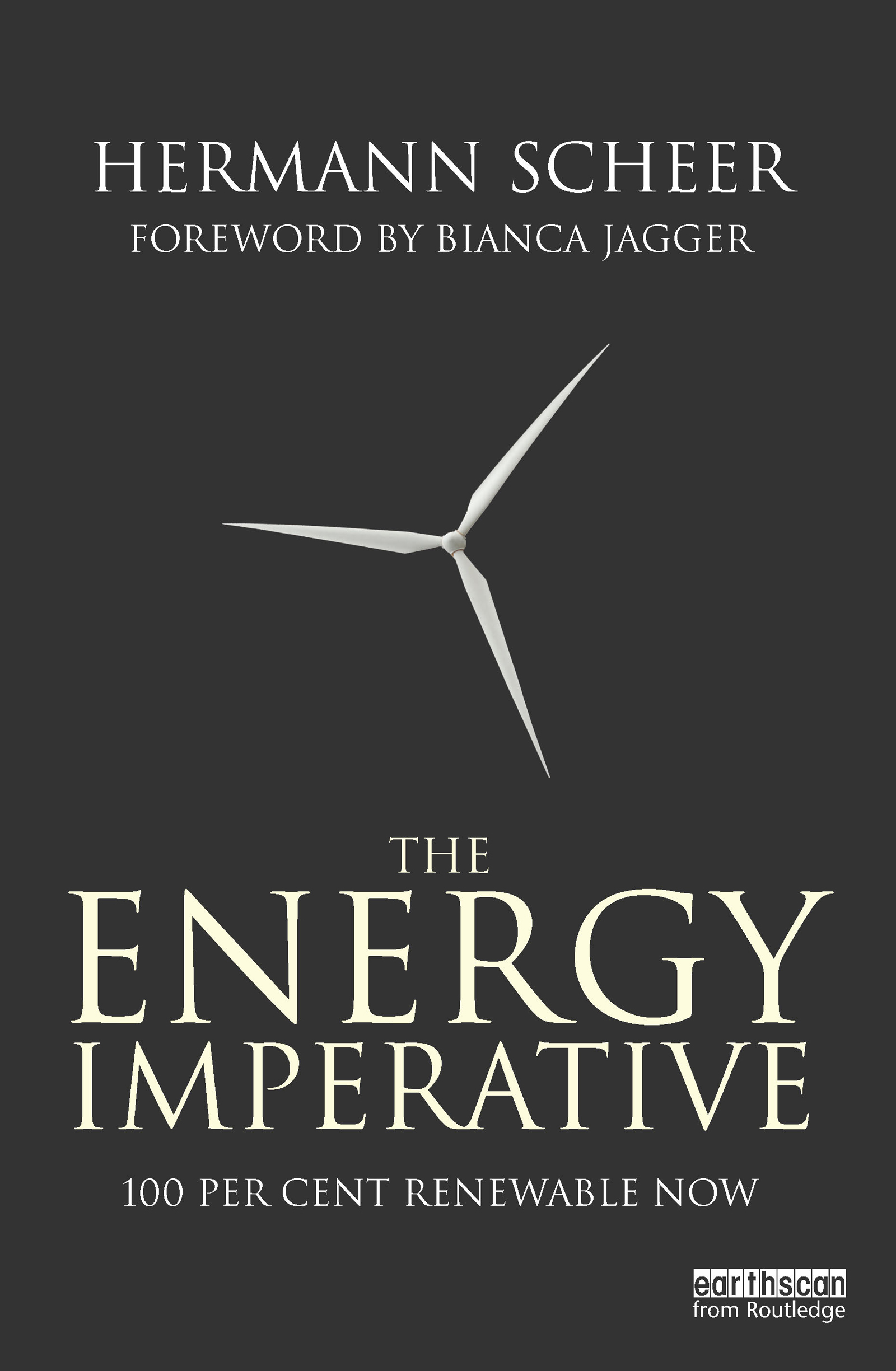 The Energy Imperative: 100 Percent Renewable Now (Hardback) book cover