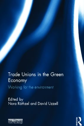 Trade Unions in the Green Economy: Working for the Environment book cover