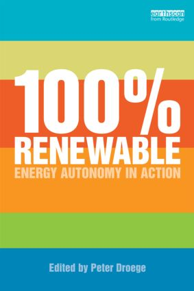 100 Per Cent Renewable: Energy Autonomy in Action (Paperback) book cover