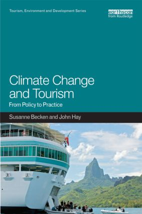 Climate Change and Tourism: From Policy to Practice book cover