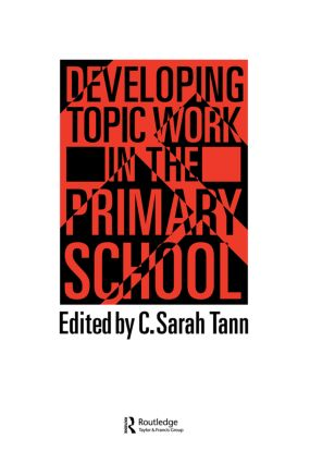 Topic Work In The Primary Scho: 1st Edition (Paperback) book cover