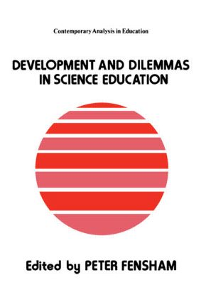 Developments And Dilemmas In Science Education: 1st Edition (Paperback) book cover