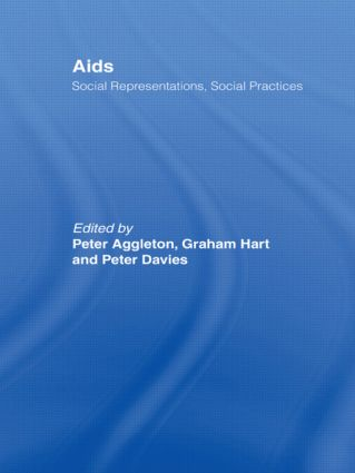 AIDS: Social Representations And Social Practices: 1st Edition (Hardback) book cover