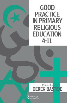 Good Practice In Primary Religious Education 4-11