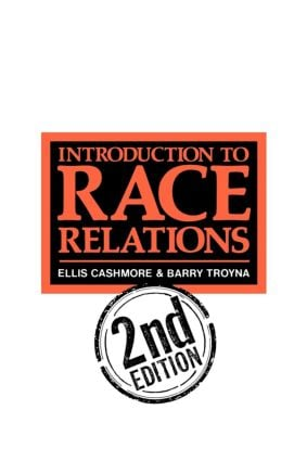 Introduction To Race Relations: 2nd Edition (Paperback) book cover