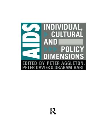 AIDS: Individual, Cultural And Policy Dimensions: 1st Edition (Paperback) book cover