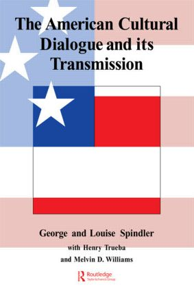 The American Cultural Dialogue And Its Transmission: 1st Edition (Paperback) book cover