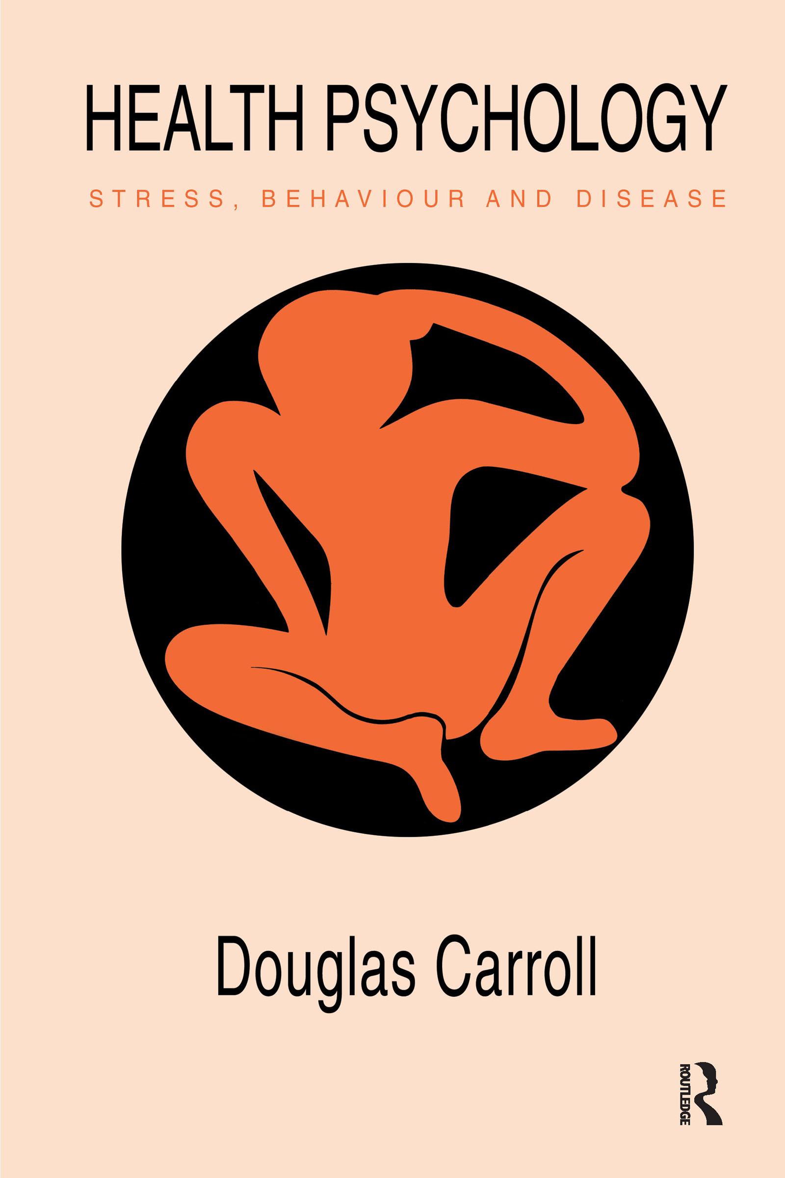 Health Psychology: Stress, Behaviour And Disease