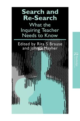 Search and re-search: What the inquiring teacher needs to know book cover