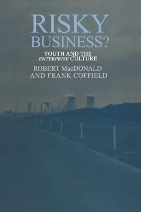 Risky Business?: Youth And The Enterprise Culture, 1st Edition (Paperback) book cover