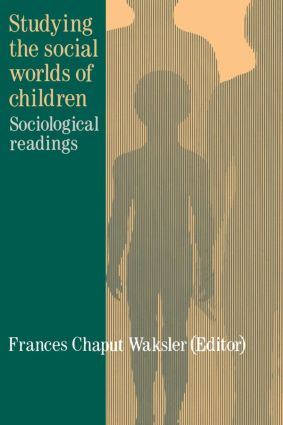Studying The Social Worlds Of Children: Sociological Readings (Paperback) book cover