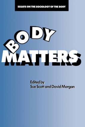 Body Matters: Essays On The Sociology Of The Body (Paperback) book cover