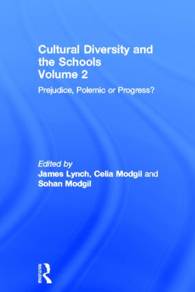 Cultural Diversity And The Schools: Volume 2: Prejudice, Polemic Or Progress?, 1st Edition (Hardback) book cover