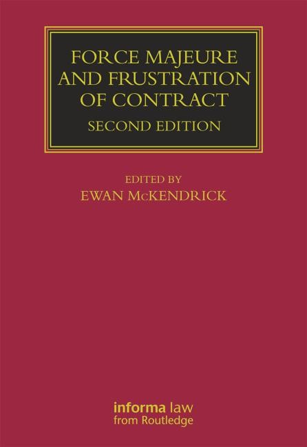 Force Majeure and Frustration of Contract: 2nd Edition (Hardback) book cover