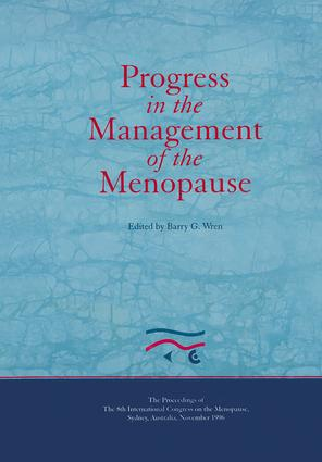 Progress in the Management of the Menopause: Proceedings of the 8th International Congress on the Menopause, Sydney, Australia: 1st Edition (Hardback) book cover