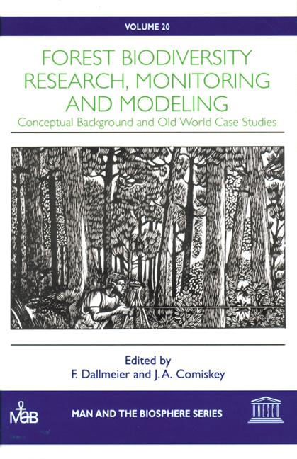 Forest Biodiversity Research, Monitoring and Modeling: 1st Edition (Hardback) book cover