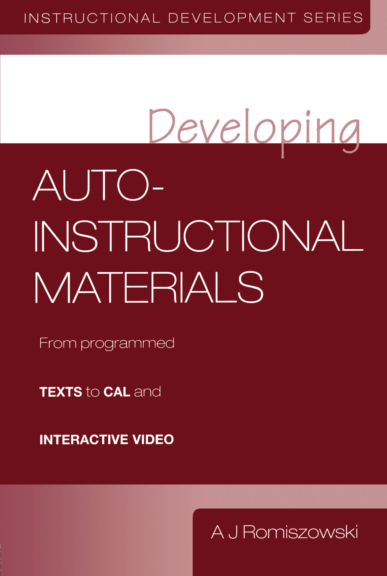 Developing Auto-instructional Materials: 1st Edition (Paperback) book cover