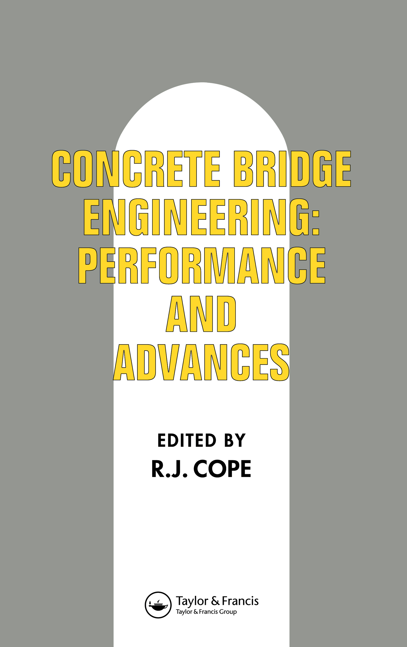 Concrete Bridge Engineering: Performance and advances, 1st Edition (Hardback) book cover